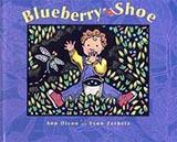 Blueberry Shoe, by Ann Dixon