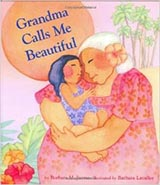 Grandma Calls Me Beautiful, by Barbara Lavallee