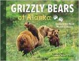 Grizzly Bears of Alaska, by Debbie Miller