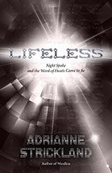 Lifeless, by AdriAnne Strickland