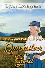 Quicksilver to Gold, by Lynn Lovegreen