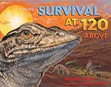 Survival at 120 Above, by Debbie Miller