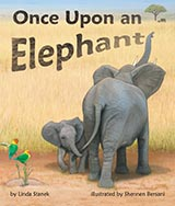 Once Upon an Elephant, by Linda Stanek