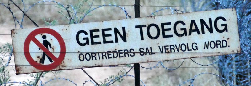 Geen Toegang, No Entry sign